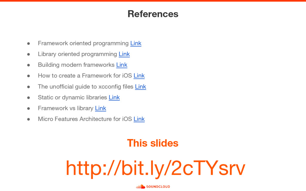 ● Framework oriented programming Link ● Library...