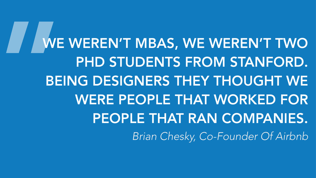 """WE WEREN'T MBAS, WE WEREN'T TWO PHD STUDENTS F..."