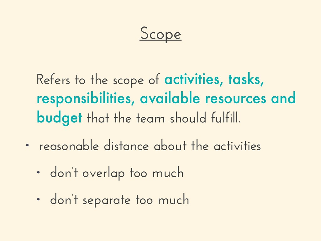 Refers to the scope of activities, tasks, respo...