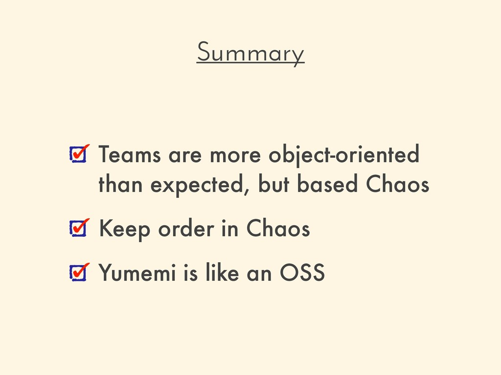Teams are more object-oriented than expected, b...