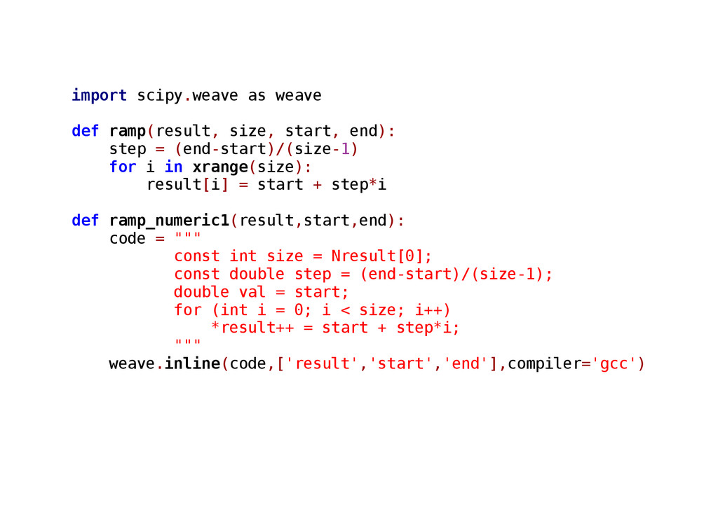 import scipy.weave as weave def ramp(result, si...