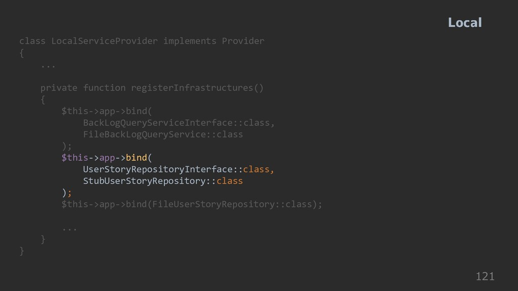 121 class LocalServiceProvider implements Provi...
