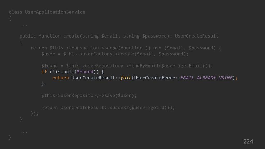 224 class UserApplicationService { ... public f...
