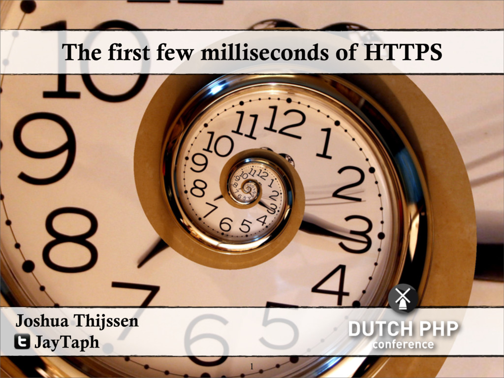 The first few milliseconds of HTTPS 1 Joshua Th...