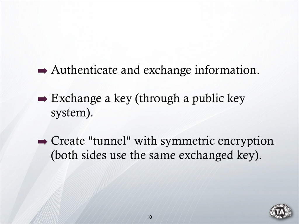 ➡ Authenticate and exchange information. ➡ Exch...