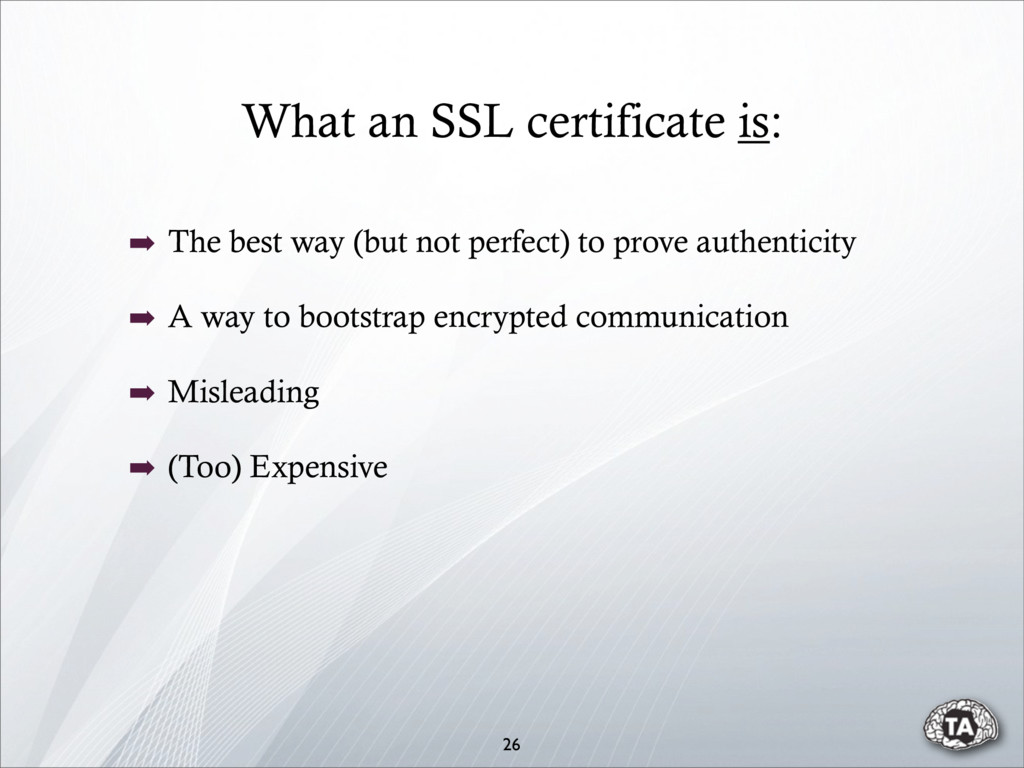 What an SSL certificate is: 26 ➡ The best way (...