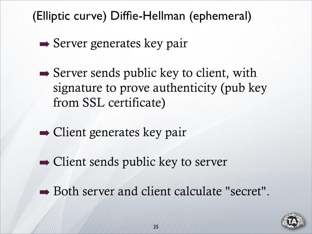 ➡ Server generates key pair ➡ Server sends publ...