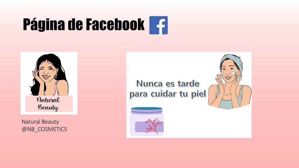 Página de Facebook Natural Beauty @NB_COSMETICS...
