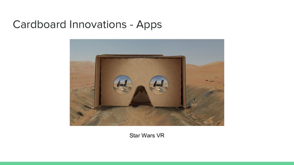 Cardboard Innovations - Apps Star Wars VR