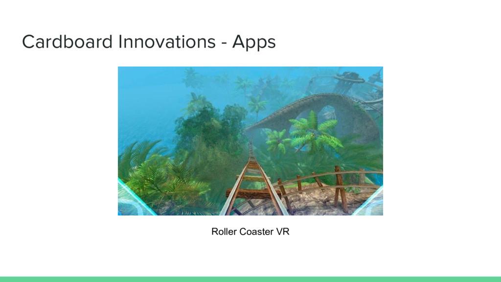 Cardboard Innovations - Apps Roller Coaster VR