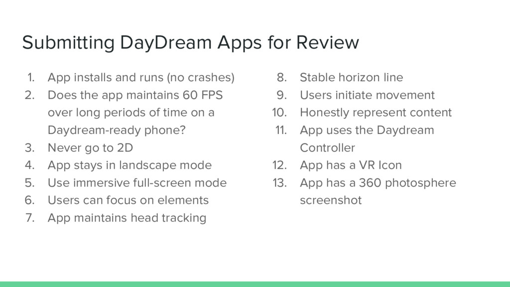 Submitting DayDream Apps for Review 8. Stable h...