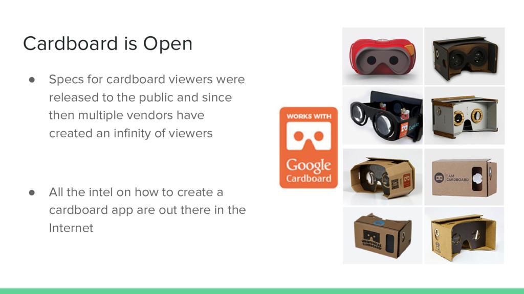 Cardboard is Open ● Specs for cardboard viewers...