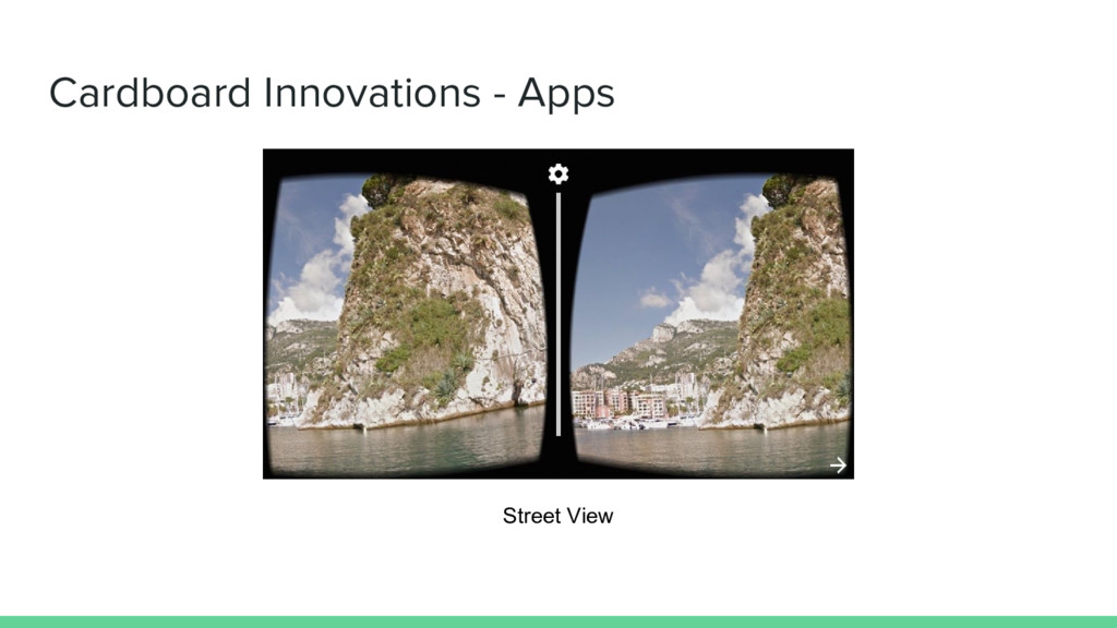 Cardboard Innovations - Apps Street View