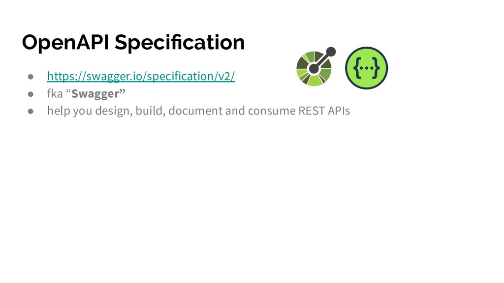 OpenAPI Specification ● https://swagger.io/speci...