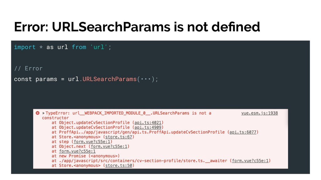 Error: URLSearchParams is not defined import * a...