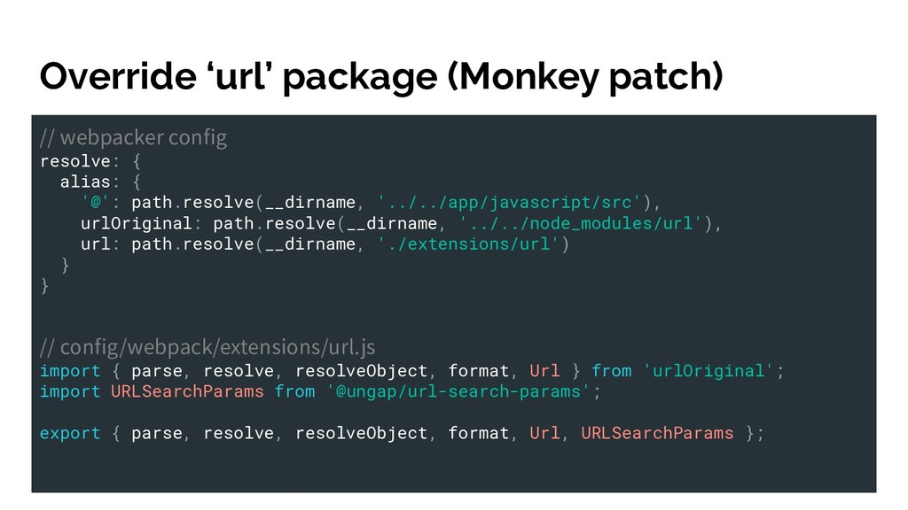 Override 'url' package (Monkey patch) // webpac...