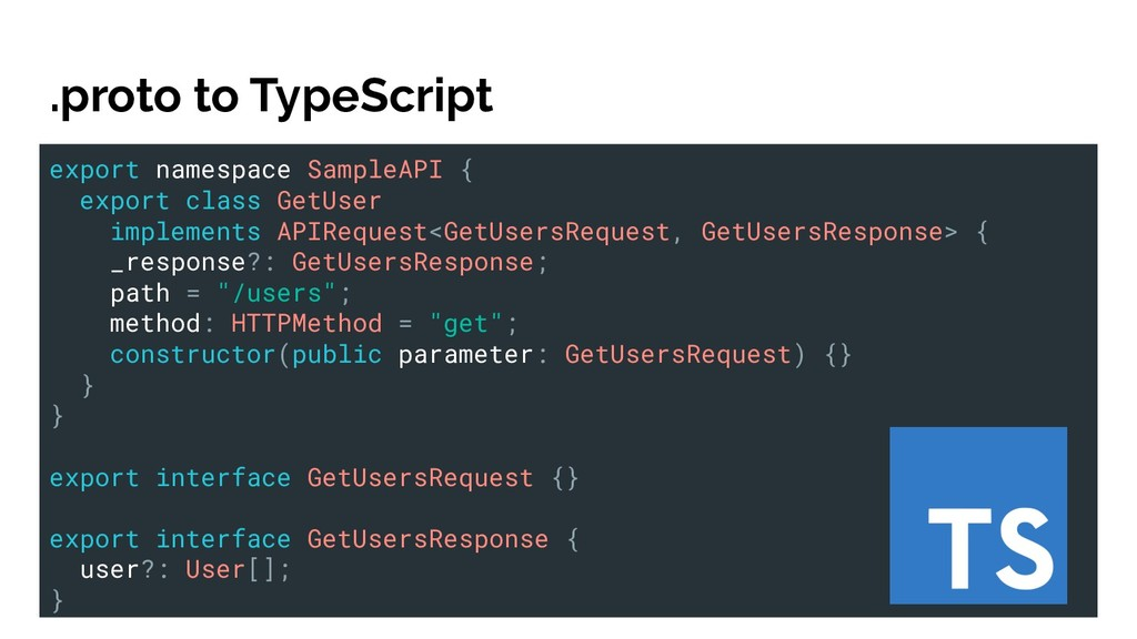 .proto to TypeScript export namespace SampleAPI...