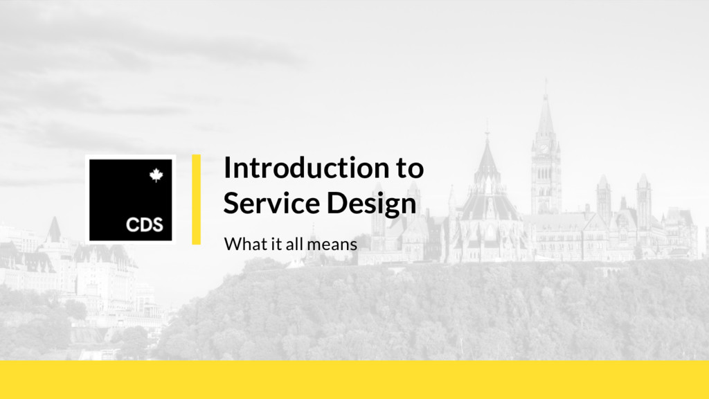 Introduction to Service Design What it all means
