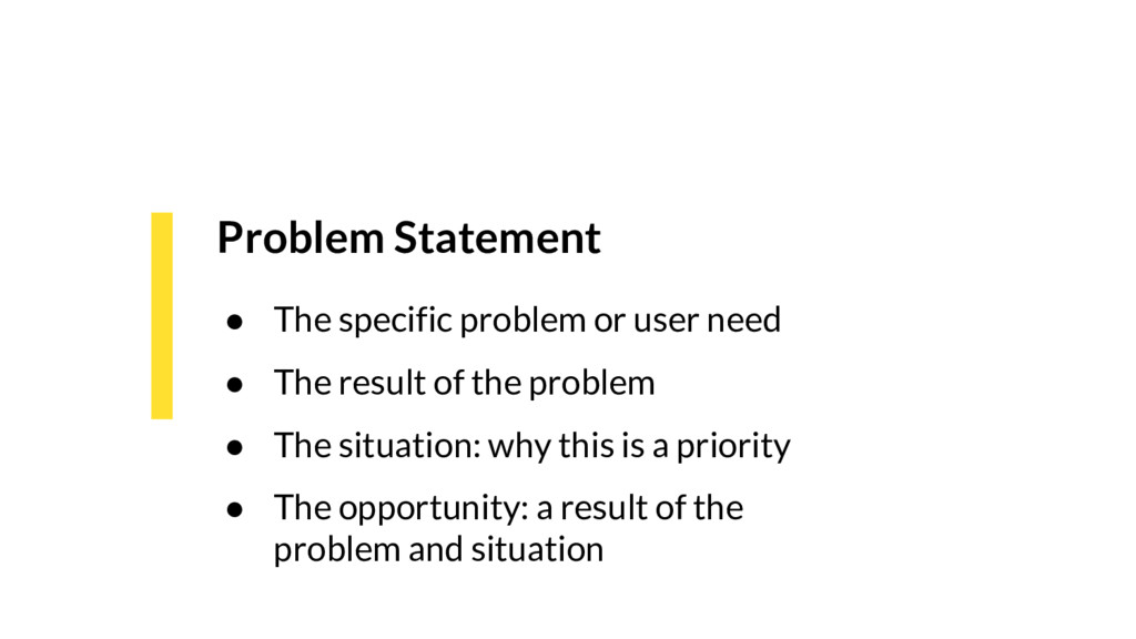 Problem Statement ● The specific problem or use...