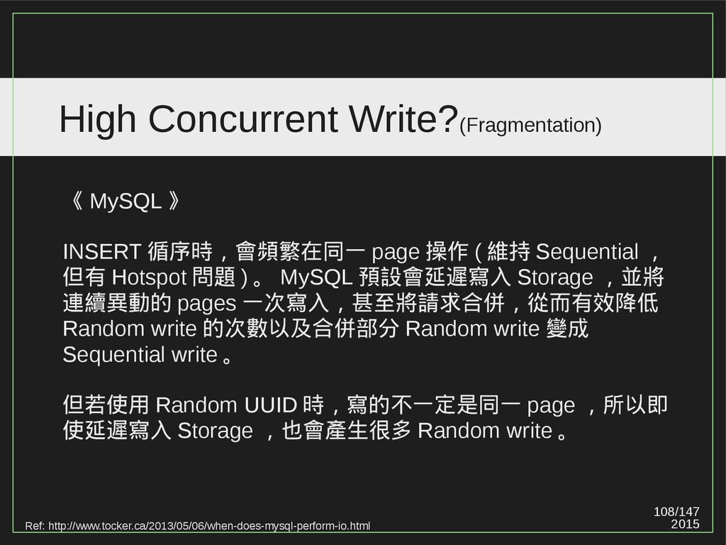 108/147 2015 High Concurrent Write?(Fragmentati...