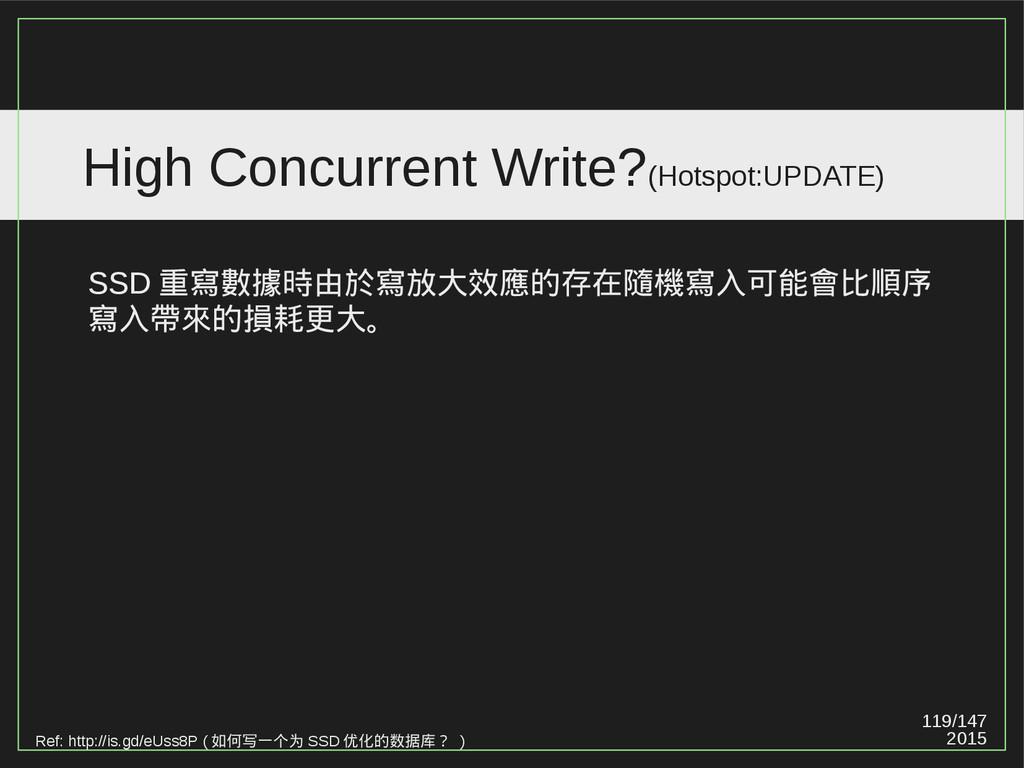 119/147 2015 High Concurrent Write?(Hotspot:UPD...