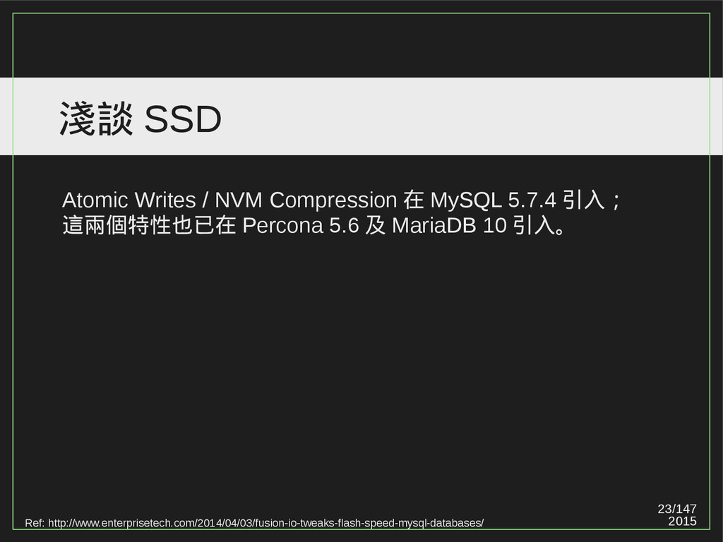 23/147 2015 淺談 SSD Ref: http://www.enterprisete...