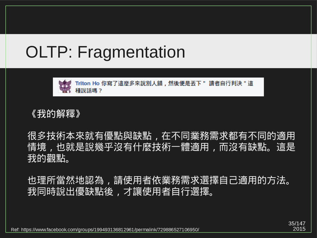 35/147 2015 OLTP: Fragmentation Ref: https://ww...