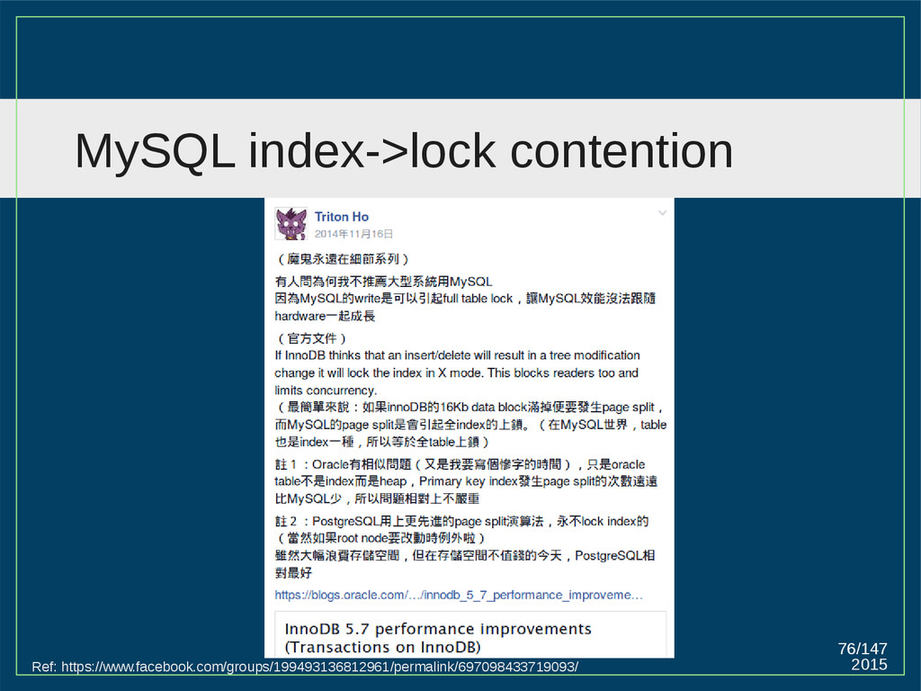 2015 76/147 MySQL index->lock contention Ref: h...