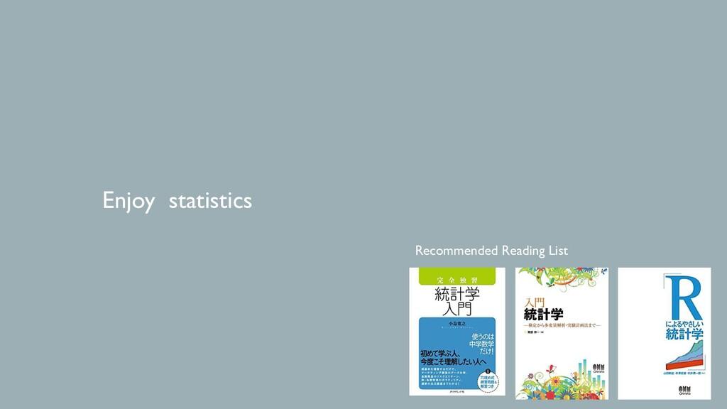 Enjoy statistics Recommended Reading List