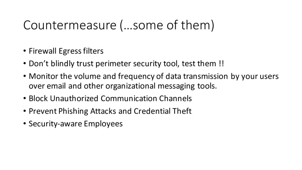 Countermeasure (…some of them) • Firewall Egres...