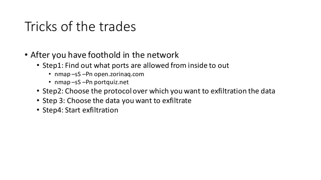 Tricks of the trades • After you have foothold ...