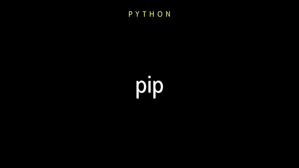 pip P Y T H O N