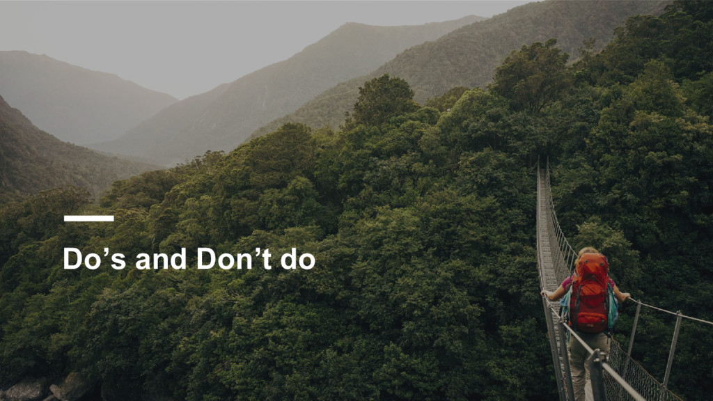 Do's and Don't do