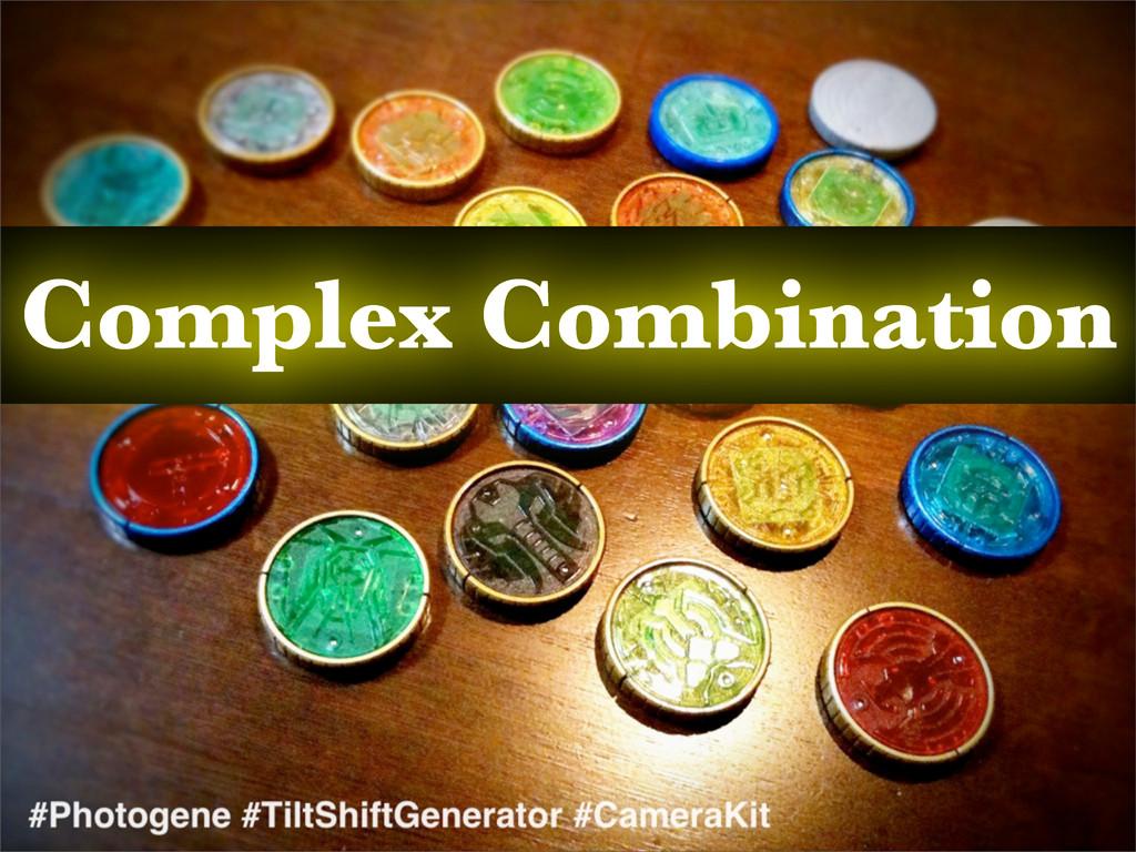 Complex Combination