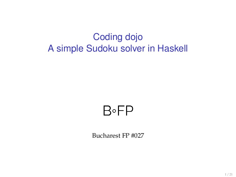 Coding dojo A simple Sudoku solver in Haskell B...