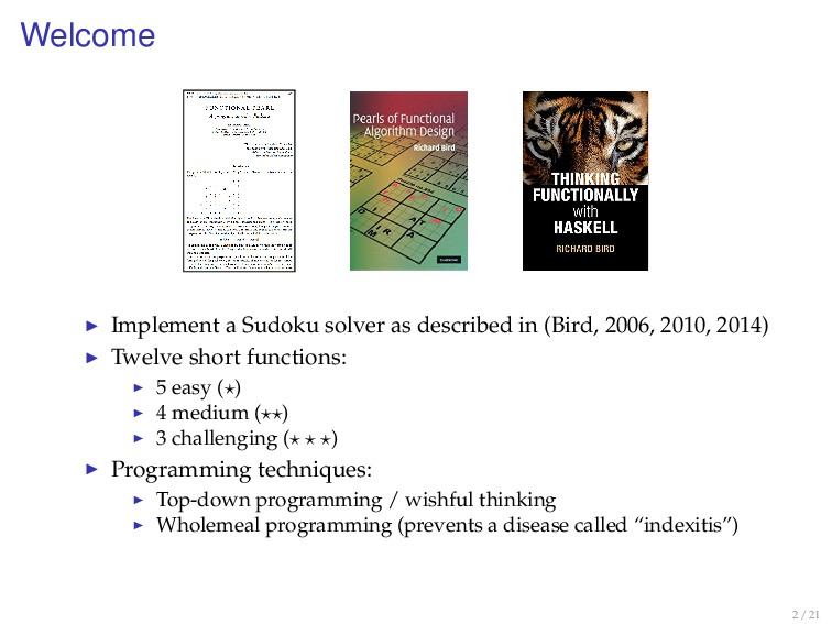 Welcome Implement a Sudoku solver as described ...