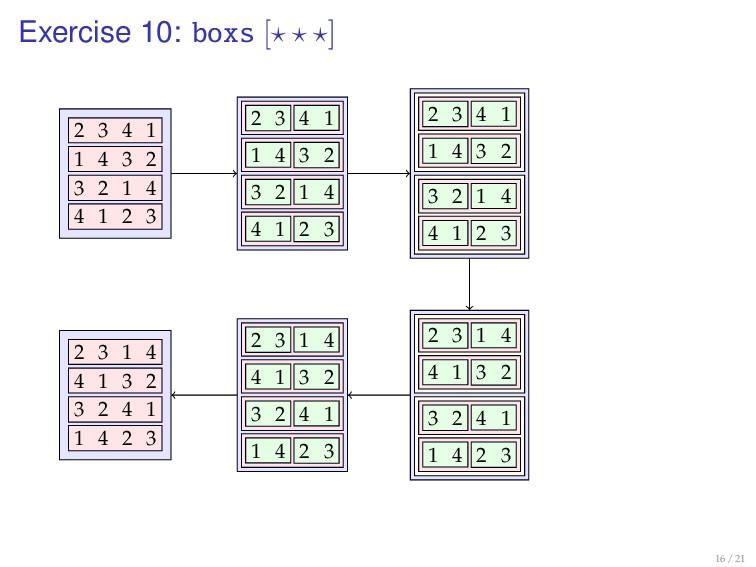 Exercise 10: boxs [ ] 2 3 4 1 1 4 3 2 3 2 1 4 4...