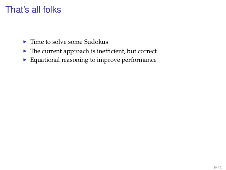 That's all folks Time to solve some Sudokus The...