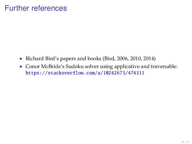 Further references Richard Bird's papers and bo...