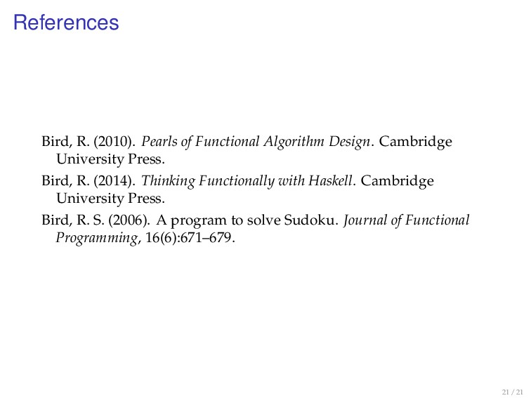 References Bird, R. (2010). Pearls of Functiona...