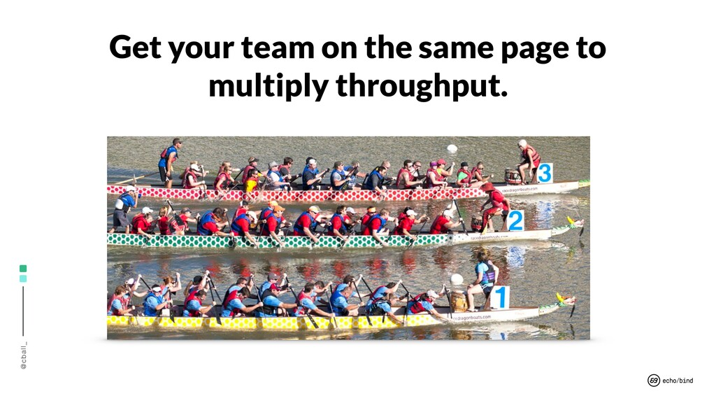 @cball_ Get your team on the same page to multi...