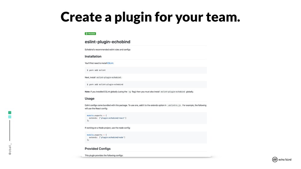 @cball_ Create a plugin for your team.