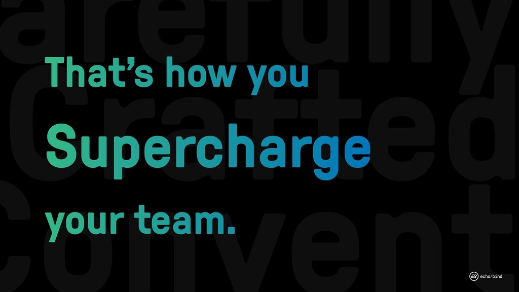 Crafted arefully That's how you Supercharge you...