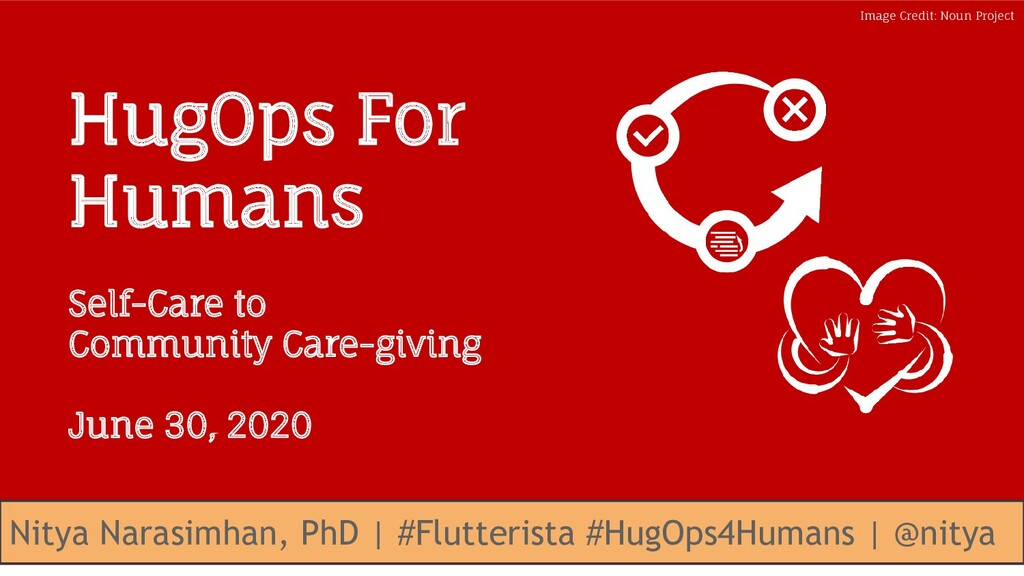 #HugOps4Humans / #Flutterista @nitya @nitya #Hu...