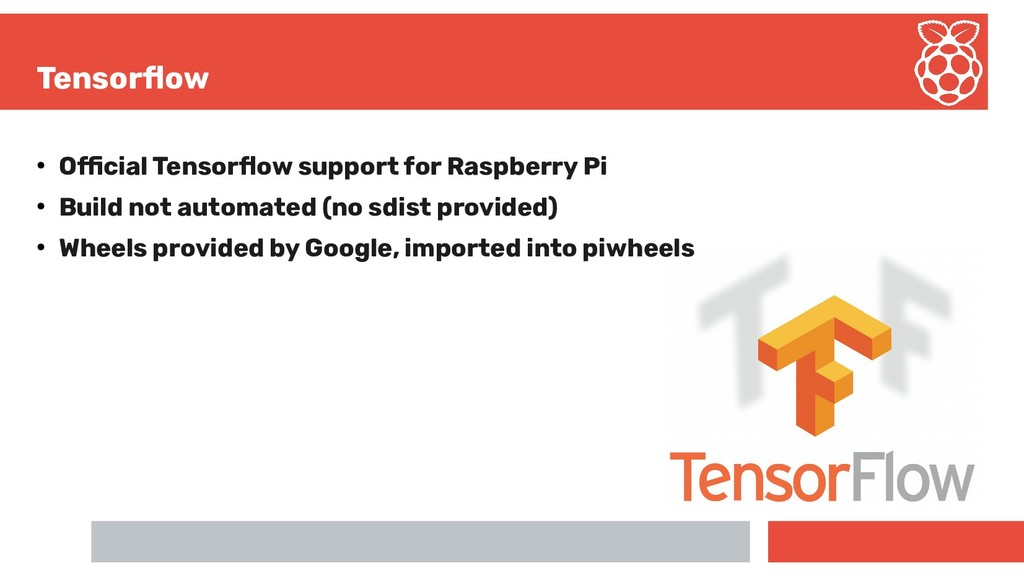 Tensorfow ● Ofcial Tensorfow support for Raspbe...