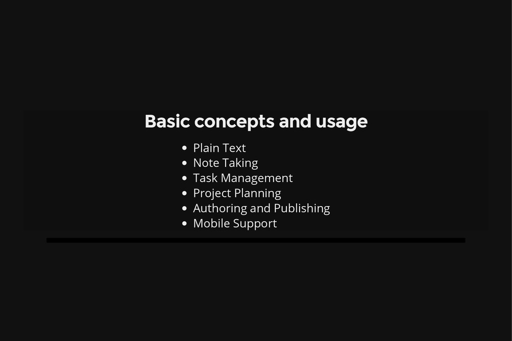 Basic concepts and usage Plain Text Note Taking...