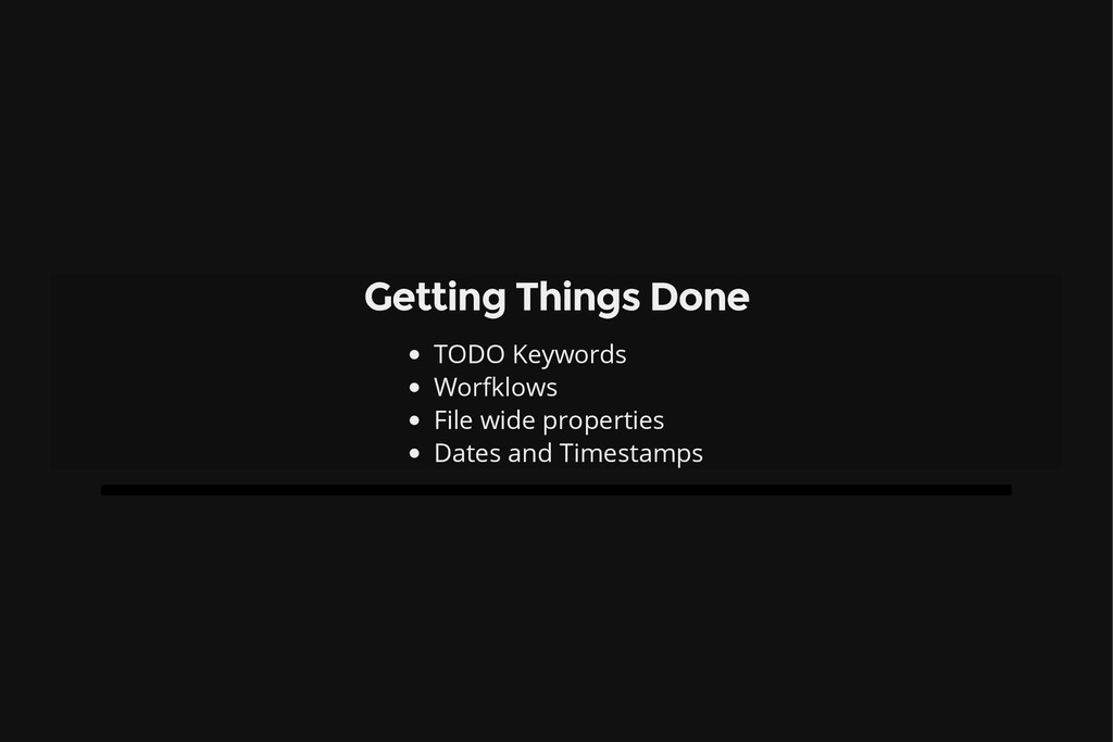 Getting Things Done TODO Keywords Worfklows Fil...