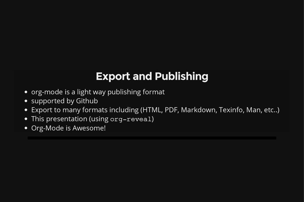 Export and Publishing org-mode is a light way p...