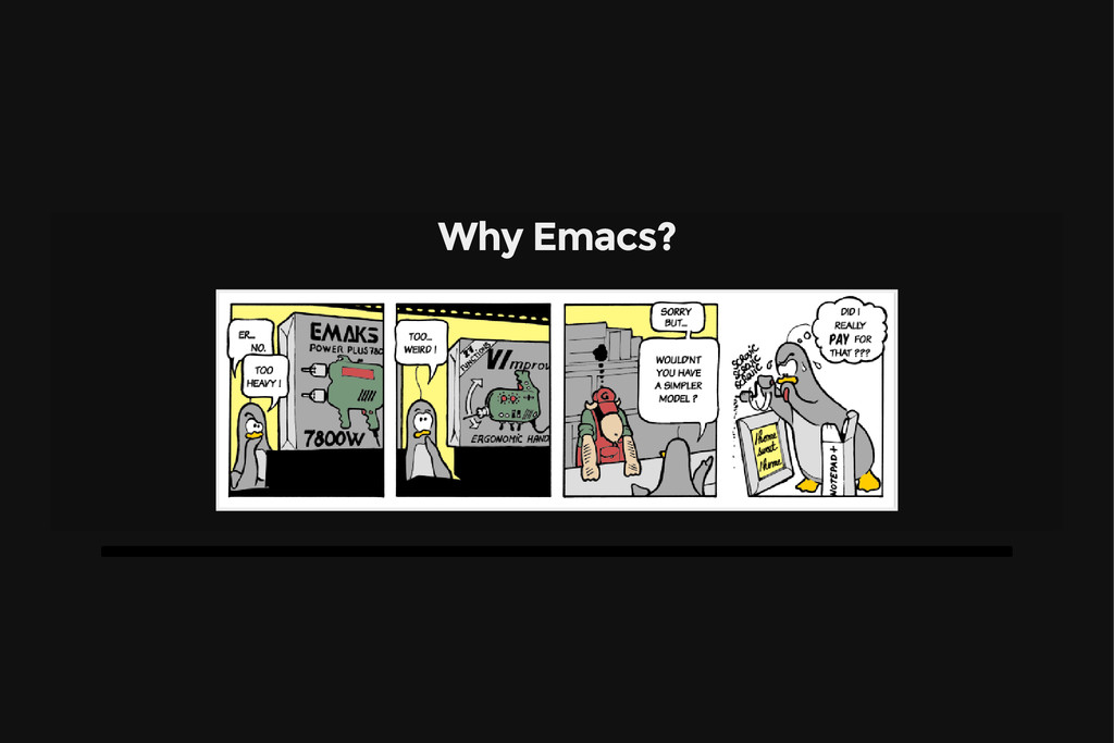 Why Emacs?