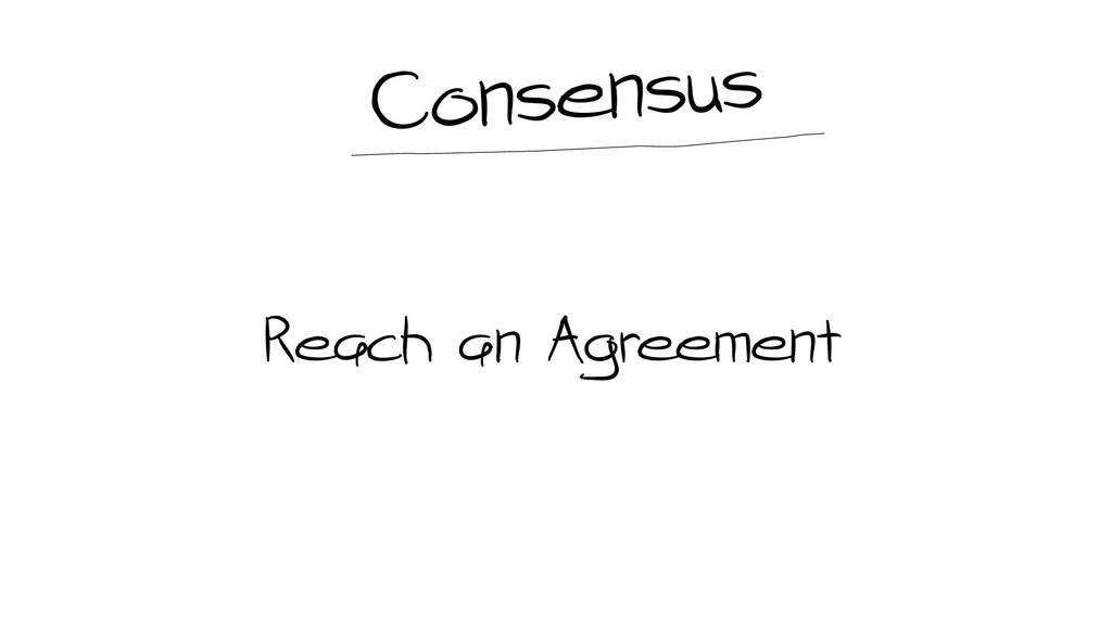 Reach an Agreement